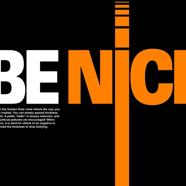 Be Nice Anti-Bullying Campaign